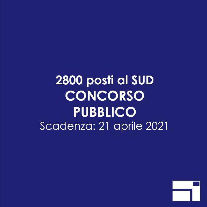 2800 posti concorso pubblico 2021 per la pubblica amministrazione del sud
